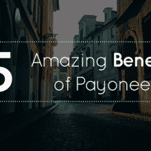 Benefits of Payoneer